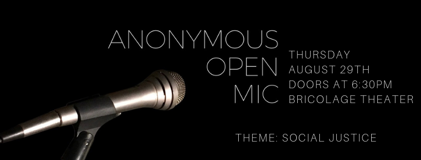 "Image of a microphone against a dark background. Text reads ""Anonymous Open Mic"""